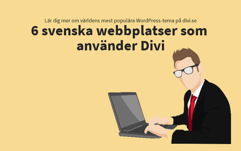 6 svenska webbplatser som använder Divi-temat